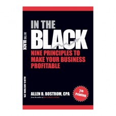 In The Black: Nine Principles to Make Your Business Profitable